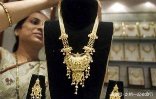 印度黄金那么便宜,为什么中国游客却不买看完后明白了