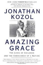 Amazing Grace Lives Children Conscience Nation 平装