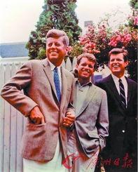 肯尼迪兄弟:依次为约翰·肯尼迪、罗伯特·肯尼迪和爱德华·肯尼迪...