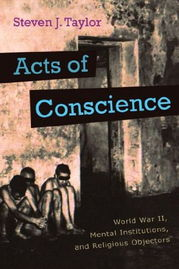 Acts Conscience World War II, Mental Institutions, Religious Objectors 精装